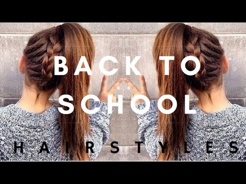 Easy 2017 Back To School Hairstyle Ideas